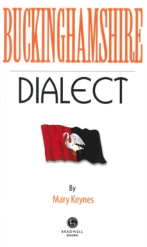 Buckinghamshire Dialect, Paperback / softback Book