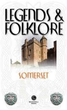 Legends & Folklore Somerset, Paperback / softback Book