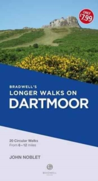 Bradwell's Longer Walks on Dartmoor, Paperback Book