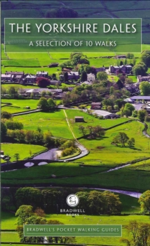 Bradwell's Pocket Walking Guides Yorkshire Dales, Paperback Book