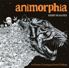Animorphia : An Extreme Colouring and Search Challenge, Paperback / softback Book