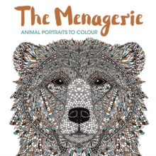 The Menagerie : Animal Portraits to Colour, Paperback Book