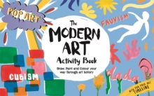 The Modern Art Activity Book, Paperback / softback Book
