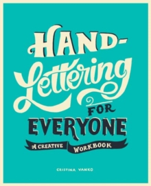 Hand-Lettering for Everyone : A Creative Workbook, Paperback / softback Book