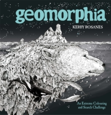 Geomorphia : An Extreme Colouring and Search Challenge, Paperback / softback Book
