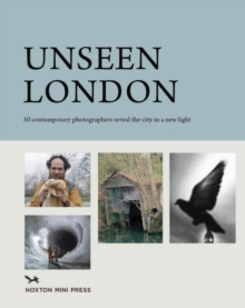 Unseen London, Hardback Book
