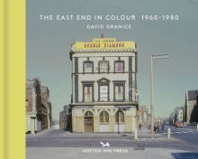The East End In Colour 1960-1980, Paperback Book