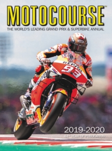 Motocourse 2019-20 Annual : The World's Leading Grand Prix & Superbike Annual, Hardback Book