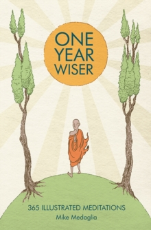 One Year Wiser : 365 Illustrated Meditations, Hardback Book