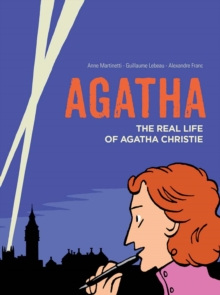 Agatha : The Real Life of Agatha Christie, Hardback Book
