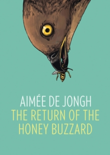 The Return of the Honey Buzzard, Hardback Book