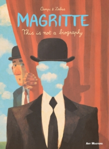 Magritte : This is Not a Biography, Paperback / softback Book