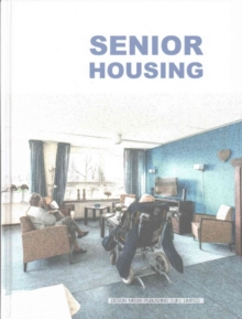 Senior Housing, Hardback Book