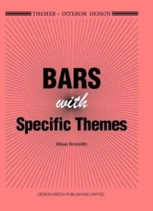 Themes+ Interior Design: Bars with Specific Themes, Hardback Book