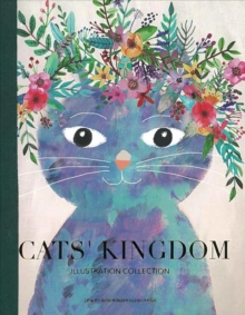Cats' Kingdom : Illustration Collection, Paperback / softback Book