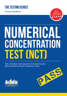 Numerical Concentration Test (NCT): Sample Test Questions for Train Drivers and Recruitment Processes to Help Improve Concentration and Working Under Pressure, Paperback / softback Book