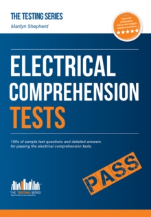 How to Pass Electrical Comprehension Tests: the Complete Guide to Passing Electrical Reasoning, Circuit and Comprehension Tests, Paperback / softback Book