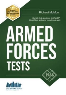 Pass the Armed Forces Tests (Practice Tests for the Army, RAF and Royal Navy), Paperback Book