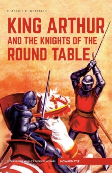 King Arthur and the Knights of the Round Table, Hardback Book