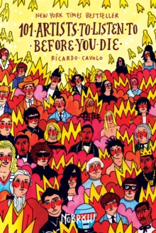 101 Artists To Listen To Before You Die, Hardback Book