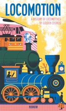Locomotion, Hardback Book