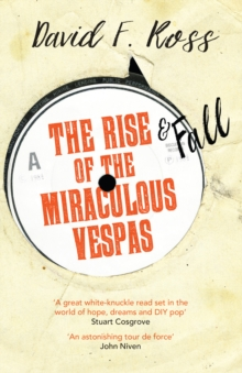 Rise & Fall of the Miraculous Vespas, Paperback Book