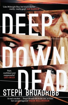 Deep Down Dead, Paperback / softback Book