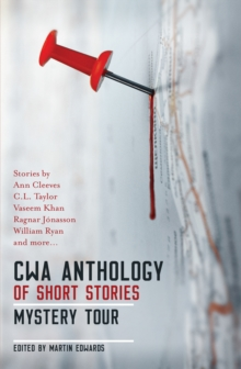 The CWA Short Story Anthology: Mystery Tour, Paperback / softback Book