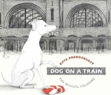 Dog On A Train, Hardback Book
