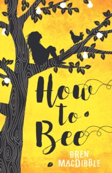 How to Bee, Paperback / softback Book