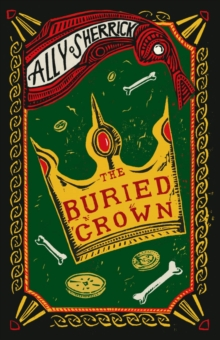 The Buried Crown, Paperback / softback Book