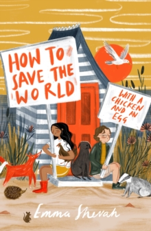 How to Save the World with a Chicken and an Egg, Paperback / softback Book