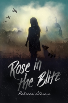 Rose in the Blitz, Paperback Book