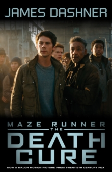 Maze Runner 3: The Death Cure, Paperback / softback Book