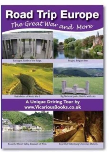 Road Trip Europe : The Great War and More No. 1, Paperback Book