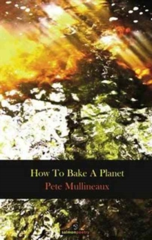 How to Bake a Planet, Paperback Book