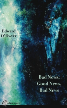 Bad News, Good News, Bad News, Paperback Book