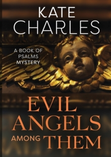 Evil Angels Among Them, Paperback / softback Book