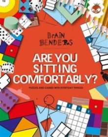 Brain Benders - Are You Sitting Comfortably?, Paperback Book