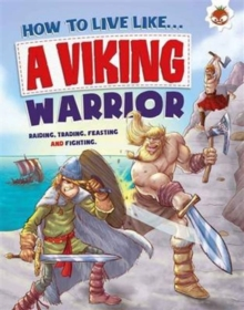 How to Live Like a Viking Warrior, Paperback Book
