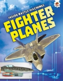 Fighter Planes : Inside Battle Machines, Paperback Book