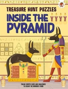 Treasure Hunt Puzzles : Inside the Pyramid, Paperback / softback Book