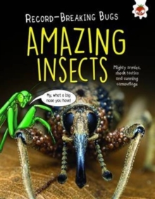 Record-Breaking Bugs: Amazing Insects, Paperback / softback Book