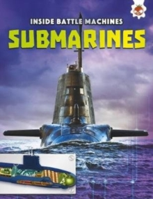 Submarines : Inside Battle Machines, Paperback / softback Book