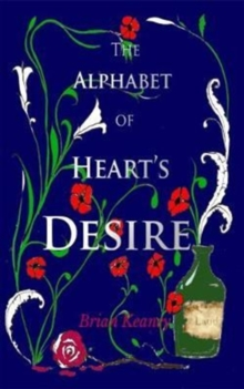 The Alphabet of Heart's Desire, Paperback / softback Book