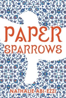 Paper Sparrows, Paperback / softback Book