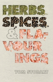 Herbs, Spices and Flavourings, Hardback Book