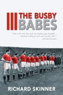 The Busby Babes, Paperback / softback Book