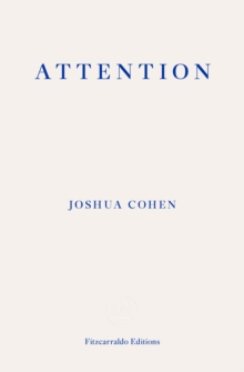 ATTENTION : Dispatches from a Land of Distraction, Paperback / softback Book