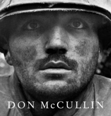 Don McCullin : The New Definitive Edition, Hardback Book